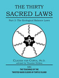 The Thirty Sacred Laws Part 3: The Ecological Balance Laws